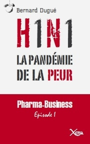 Grippe A (H1N1): virus d&eacute;vastateur ou bug plan&eacute;taire?